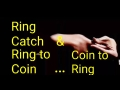 Ring Catch & Ring to Coin…Coin to Ring 【Ring Magic Trick/指輪マジック自演】